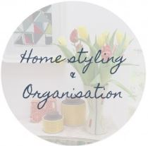 Homestyling and Organisation