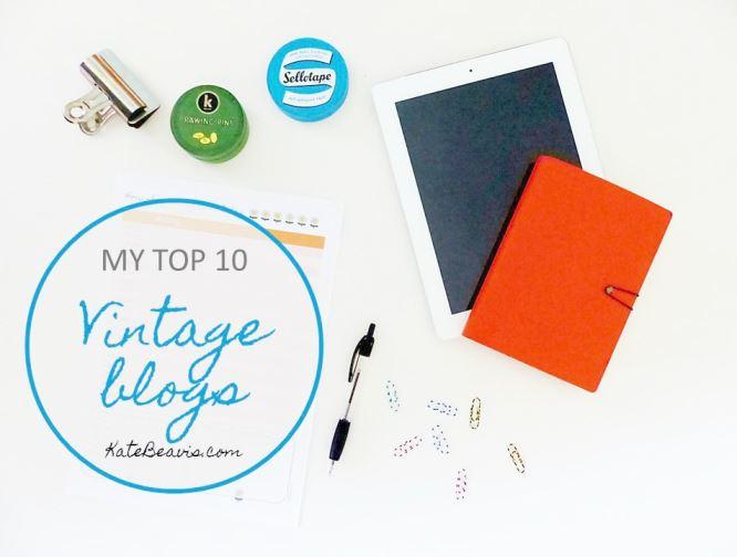 Kate Beavis's Top 10 Vintage Blogs