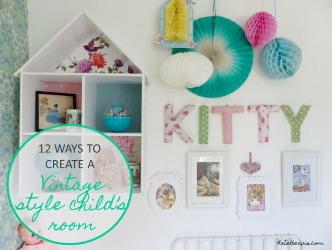 12 ways to create a vintage-style child's bedroom