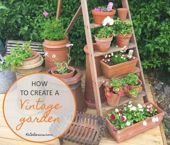 How to create a vintage garden