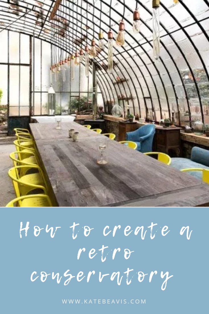 How to create a retro conservatory in your vintage home