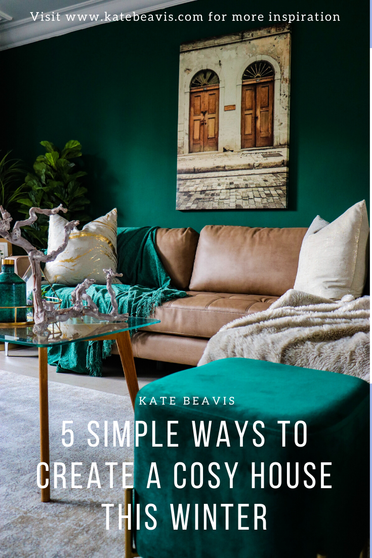 5 simple ways to create a cosy house this Winter